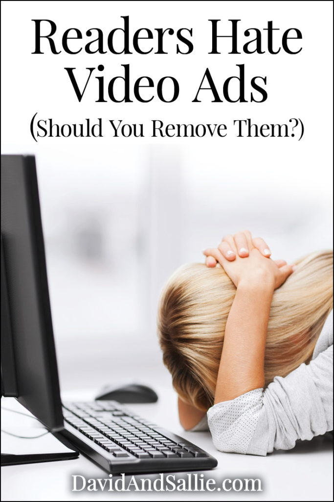Website Readers Hate Video Ads – Should You Remove Them?
